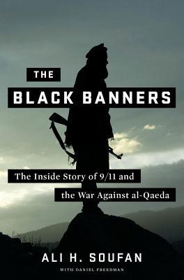 The Black Banners By Soufan, Ali H./ Freedman, Daniel (CON)
